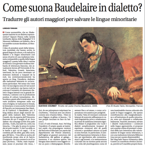 Il Corriere del Ticino, 3 Sept 2015, by Lorenzo Tomasin https://www.academia.edu/15464070/Come_suona_Baudelaire_in_dialetto_sul_blog_Transferre_